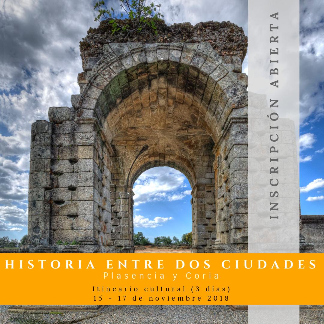 Historia entre dos ciudades, Plasencia y Coria