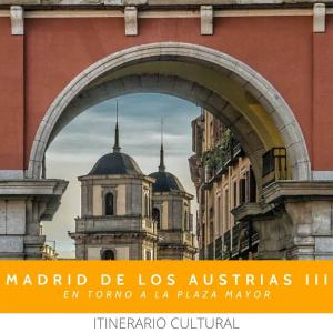 ITINEARIO CULTURAL AUSTRIAS PLAZA MAYOR