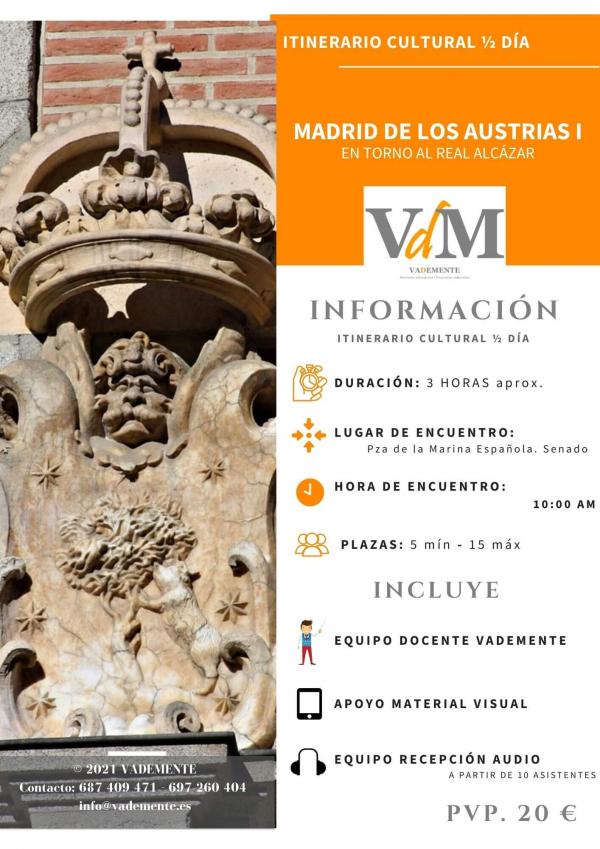 ITINERARIO CULTURAL MADRID DE LOS AUSTRIAS 1