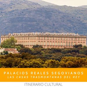 Palacios Reales Segovianos