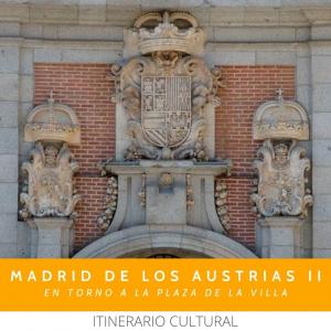 visita cultural Madrid Austrias Plaza de la Villa
